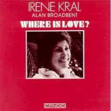 Irene Kral's Where Is Love?