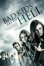 Bad Kids Go to Hell – Legendado