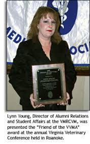Lynn Young, Director of Alumni and Student Affairs at the VMRCVM, was recently awarded the Friend ... - lynn