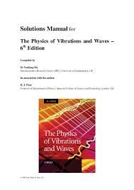 physics of vibration and waves solutions pain