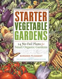 companion vegetable garden layout starter vegetable gardens 24 no fail plans for small organic