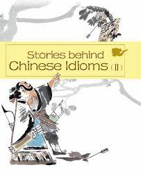 stories behind chinese idioms ii book by zheng ma zheng li