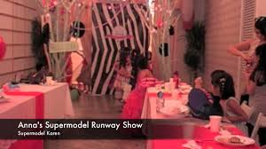 Home Interiors Party Catalog Supermodel Runway Fashion Show Anna U0027s 7th Birthday Party Youtube