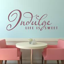 indulge life is sweet food quotes slogans wall sticker kitchen indulge life is sweet food quotes slogans wall sticker kitchen decor art decal