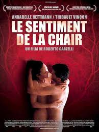 The Sentiment of the Flesh (2010) Le sentiment de la chair