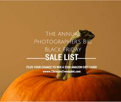 amazon black friday list the annual big black friday sale list for photographers