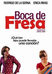 Boca de fresa (2010) [Latino]