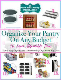 15 must have pantry organizing items the everyday home