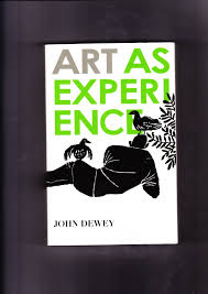 john dewey art as experience luctor et emergo   WordPress com