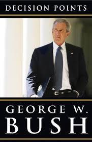 Bush`s Book of Lies: Decision Points