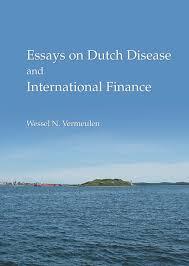 WNVermeulen   Economics Wessel Vermeulen Essays in Dutch Disease and International Finance  PhD Dissertation in Economics