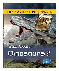the navneet pictopedia dinosaurs english online in india buy at