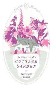 Cottage Garden Book by Book Review The Beauties Of A Cottage Garden By Gertrude Jekyll