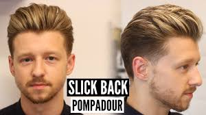 slick back pompadour hairstyle u0026 haircut tutorial mens hair 2017