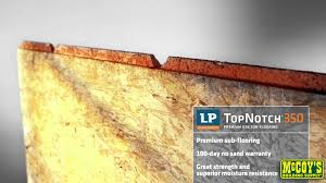 lp topnotch osb sub flooring youtube