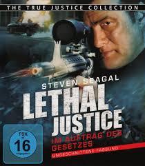 True Justice Lethal Justice film complet