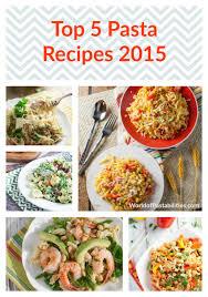 Pasta Recipes Top 5 Pasta Recipes 2015 The Pasta Shoppe
