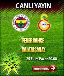 Fenerbahçe Galatasaray Maçını İzle