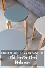 bringing home a touch of scandinavia with an ikea frosta stool