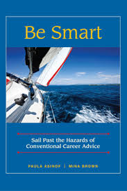 Sail Past the Hazards of Conventional Career Advice