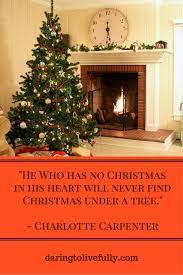 48 joyous christmas quotes to brighten the season daring to live