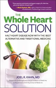 the whole heart solution halt heart disease now with the best