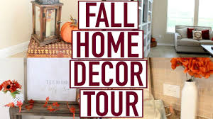 fall home decor tour fall 2016 youtube