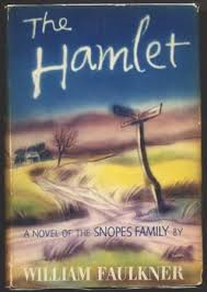 The Hamlet by William Faulkner     Reviews  Discussion  Bookclubs  Lists