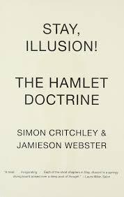 amazon com stay illusion the hamlet doctrine 9780307950482