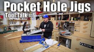 tool talk 6 pocket hole jigs youtube