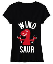 Wino To Decorate Our Home Wino Saur Shirt Wine Shirts Funny Yoga Clothes Mimosas