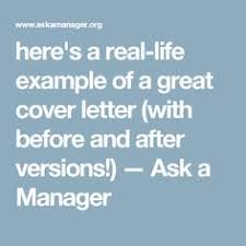 here     s a real life example of a great cover letter  with before and after Pinterest