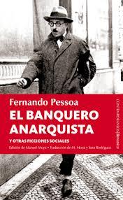 """""""El banquero anarquista"""" - libro de Fernando Pessoa - año 1922 (en varios formatos digitales) Images?q=tbn:ANd9GcQSJv_QPKkqJNMQ_allIAxnru10ekB060gRK2Tjm9FnvHTmhxZZ"""