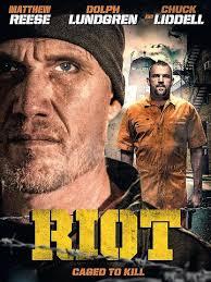 Riot, enfermé pour tuer affiche