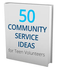 Why Community Service Work is Beneficial for Teenagers TeenLife