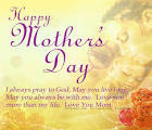 Happy Mothers Day 2015-Quotes, Sayings, Images, Greetings