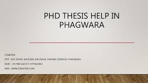 PhD Thesis Help in Phagwara