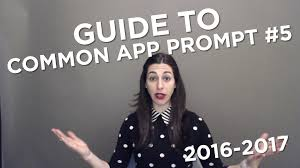 Guide to the           Common App Essays  Your Transition from Childhood to Adulthood  Prompt    YouTube