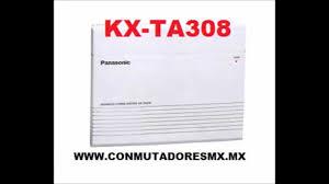 kx ta308 conmutador panasonic youtube