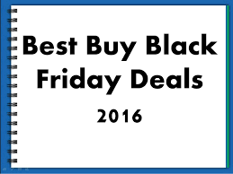 best buy black friday pc deals best buy black friday deals 2016
