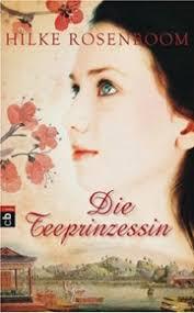 Die Teeprinzessin (Hilke Rosenboom) • Infos und Kritik zum Buch ... - tee