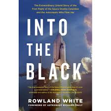 into the black the extraordinary untold story of the first flight