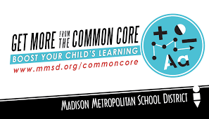 common core state standards madison metropolitan district