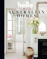 Home Design For Dummies Booktopia Belle Beautiful Australian Homes By Belle