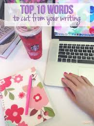 Pinterest     The world     s catalog of ideas Top    Words To Cut From Your Writing   time to sound like a grown up