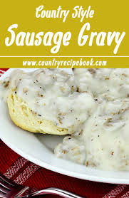 best 25 sausage gravy ideas on pinterest easy sausage gravy