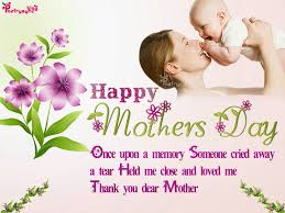 Mother Day Quotes by Happy Mothers Day Messages 2016 Poems Wishes Greetings