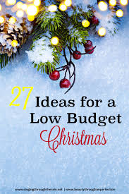 27 ideas for a low budget christmas singing through the rain