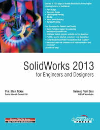 solidworks 2013 for engineers and designers buy solidworks 2013