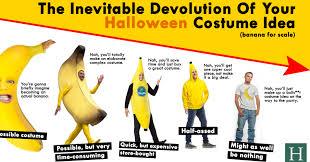 the inevitable devolution of your halloween costume idea huffpost